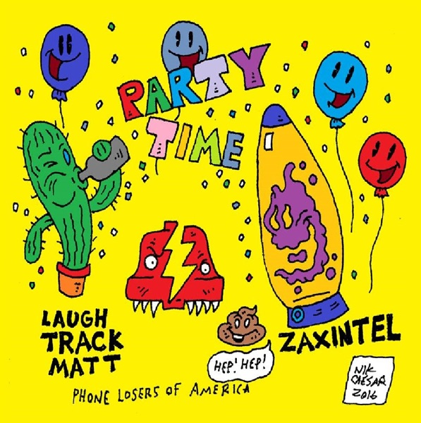Party Time with Laugh Track Matt and Zax (Prank Calls)