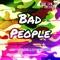 Bad People - Harry Toddler & Sleepy Time Ghost lyrics