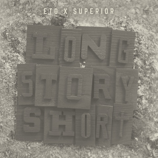 iTunes Artwork for 'Long Story Short (by Eto & Superior)'