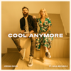 Jordan Davis - Cool Anymore (feat. Julia Michaels)