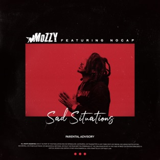 Mozzy - Sad Situations m4a Download