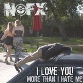 I Love You More Than I Hate Me - Single