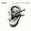 Slade - Lock Up Your Daughters artwork