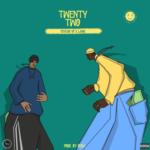 Twenty Two (feat. PsychoYP) - Single