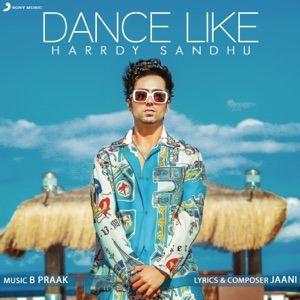 HARRDY SANDHU - Dance Like Chords and Lyrics