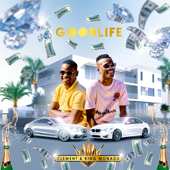 Good Life - Clement & King Monada