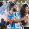 Right Back (feat. A Boogie wit da Hoodie) - Khalid