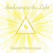 Awakening to the Light