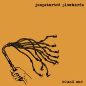 Jumpstarted Plowhards - Claws Break Down