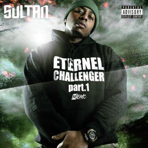 Sultan - Eternel challenger, pt. 1