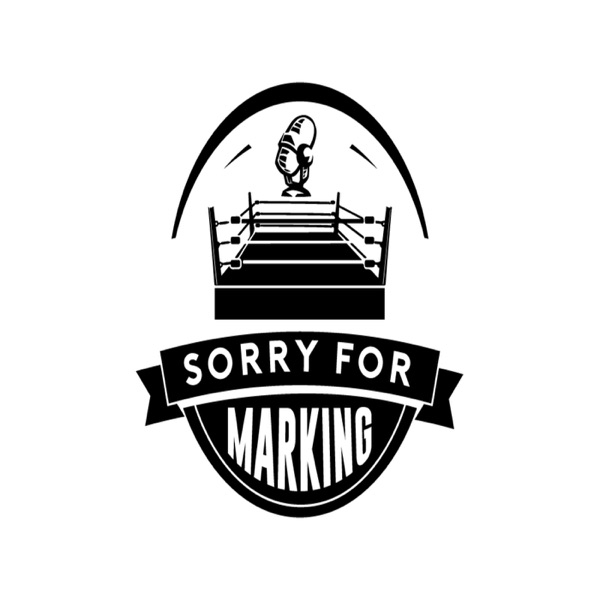 Sorry For Marking Wrestling Podcast