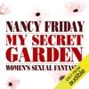 My Secret Garden: Women's Sexual Fantasies (Unabridged)