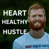 The Heart Healthy Hustle Show