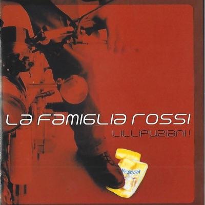 Lillipuziani! - La Famiglia Rossi