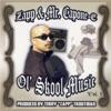 Ol' Skool Music, Vol. 1, Zapp & Mr. Capone-E
