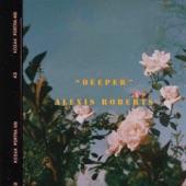 Alexis Roberts - Deeper
