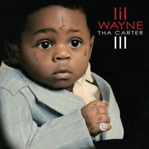 Lil Wayne - Tha Carter III (Deluxe Revised)