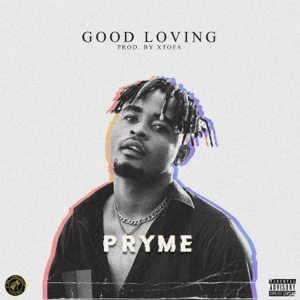 Pryme - Good Loving