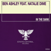 Ben Ashley - In the Dark (Extended Mix) [feat. Natalie Dime] artwork