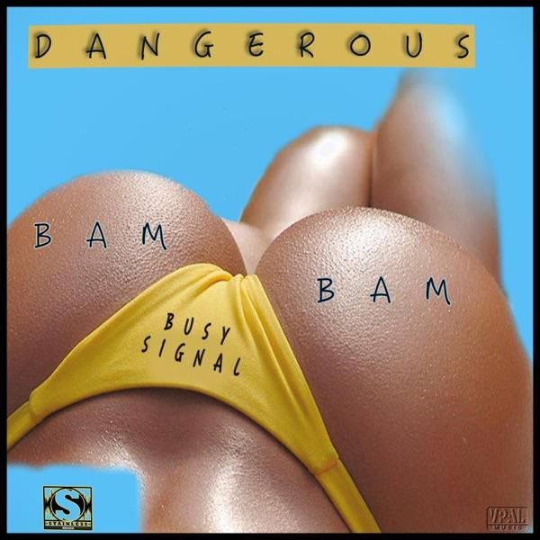 Dangerous Bam Bam - Single