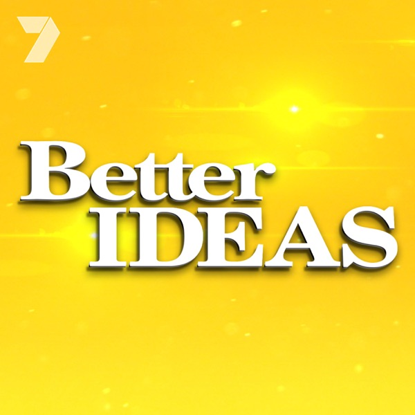 Better Ideas