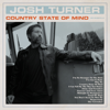 Josh Turner - Country State of Mind  artwork