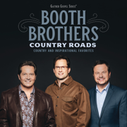 Country Roads: Country and Inspirational Favorites (Live) - The Booth Brothers - The Booth Brothers