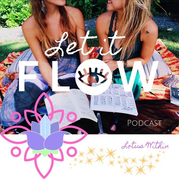 Let it Flow Podcast