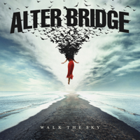 Alter Bridge - Walk the Sky artwork