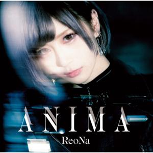 ReoNa - ANIMA
