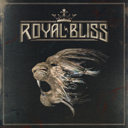 Royal Bliss - Royal Bliss - Royal Bliss