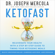 Dr. Joseph Mercola - KetoFast: Rejuvenate Your Health with a Step-by-Step Guide to Timing Your Ketogenic Meals (Unabridged)