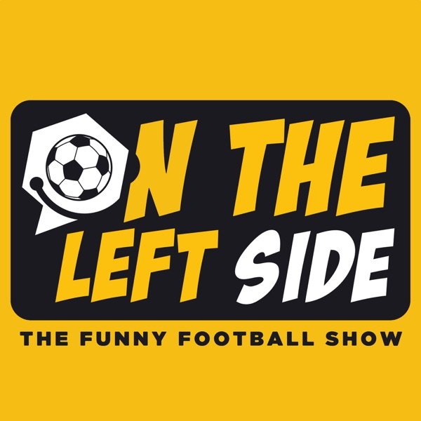 On The Left Side: The Funny Football Show