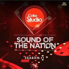 Coke Studio Season 11: Sound of the Nation