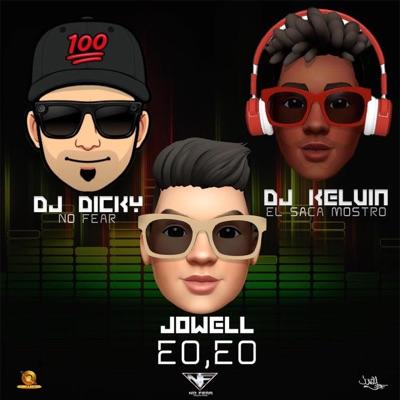 Eo Eo (feat. Dj Dicky) - Single - Jowell
