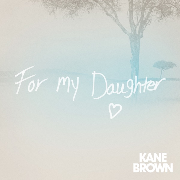 For My Daughter - Single