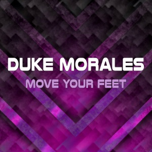 Duke Morales - Move Your Feet (Instrumental)