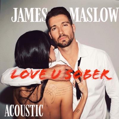 Love U Sober (Acoustic) - Single - James Maslow