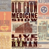 Old Crow Medicine Show - Will the Circle Be Unbroken (feat. Charlie Worsham & Molly Tuttle)