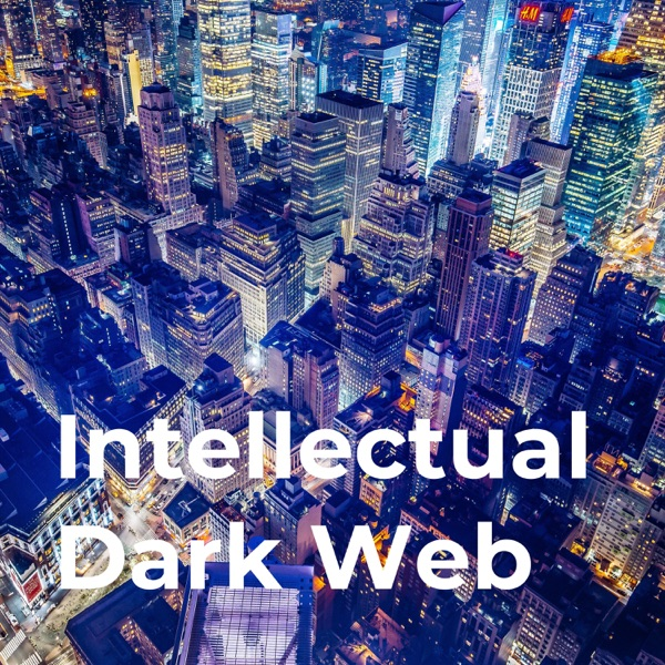 The Intellectual Dark Web Podcast