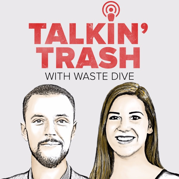 Talkin' Trash with Waste Dive