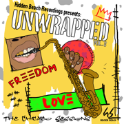 Hidden Beach Recordings Presents Unwrapped Vol. 8: The Chicago Sessions - Unwrapped - Unwrapped