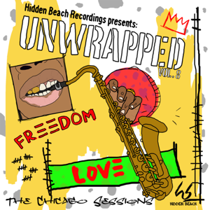 Hidden Beach Recordings Presents Unwrapped Vol. 8: The Chicago Sessions