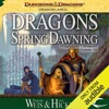 Dragons of Spring Dawning: Dragonlance: Chronicles, Book 3 (Unabridged)