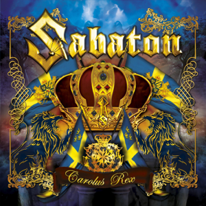 Sabaton - Carolus Rex (Swedish Version)