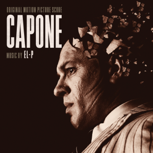 EL-P - Capone (Original Motion Picture Soundtrack)
