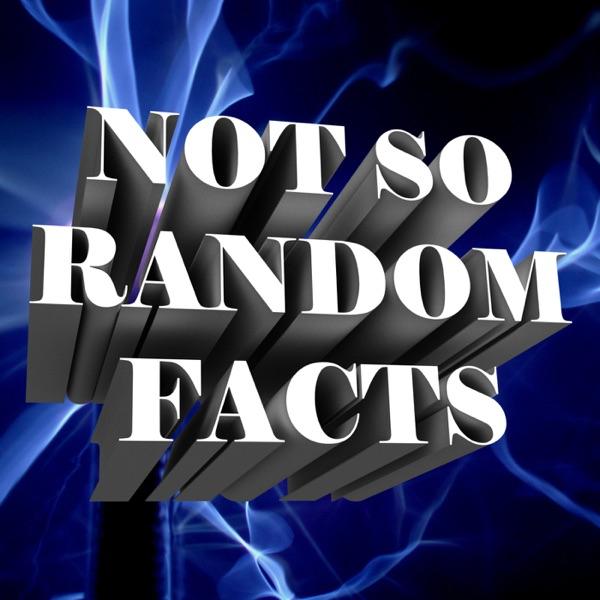 Not So Random Facts | Listen Free on Castbox
