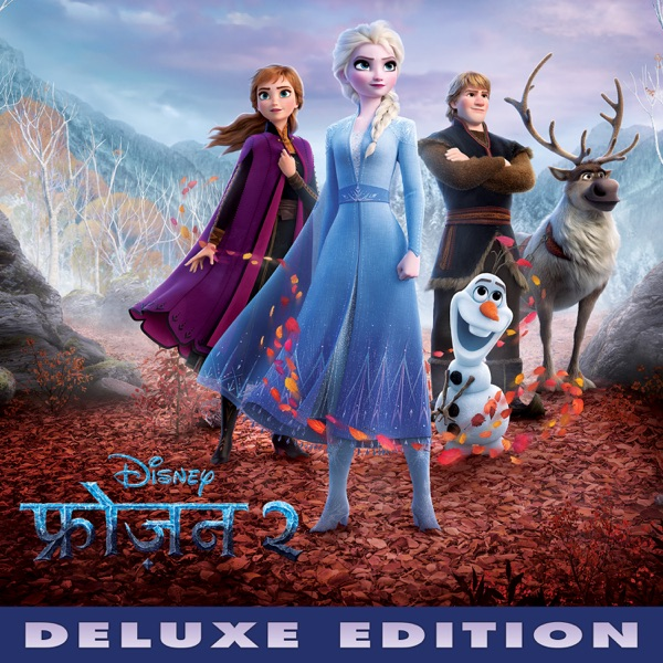 Frozen 2 (Hindi Original Motion Picture Soundtrack) [Deluxe Edition]