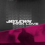 Jay Lewn - Pink Love (feat. S.Fidelity)