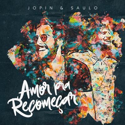 Amor Pra Recomeçar - Single - Saulo